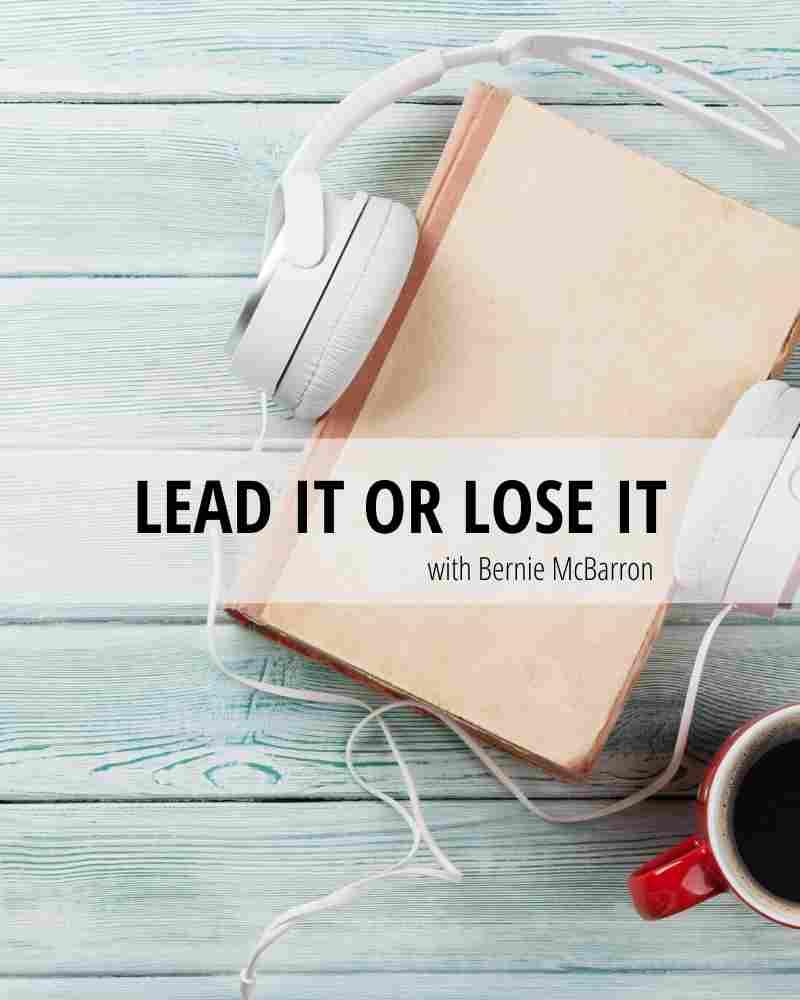 leadership_lead-it-or-lose-it